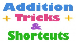 addition, addition shortcut, addition tricks