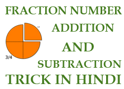 FRACTION NUMBER, FRACTION, FRACTION HINDI, FRACTION NUMBER HINDI