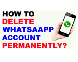 how to delete whatsapp account permanently from android phone