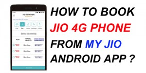 How to Book Jio Phone by My Jio App